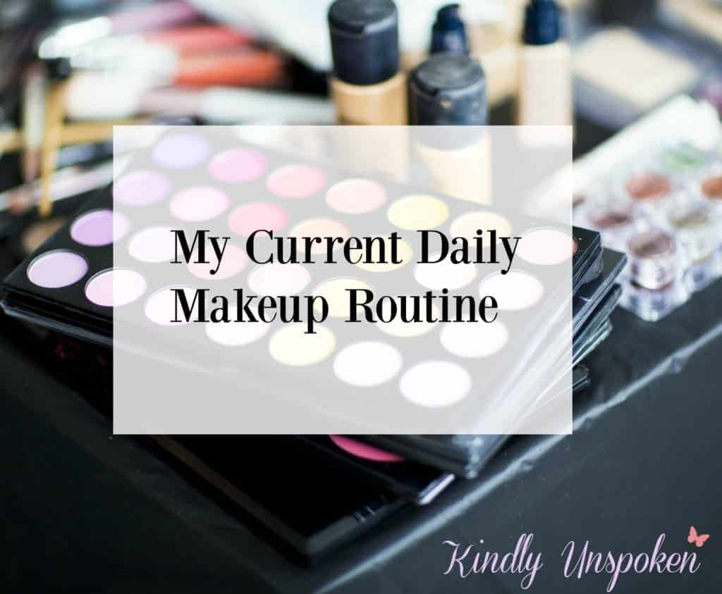 Current Daily Makeup Routine