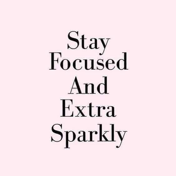 stay-focused-and-extra-sparkly