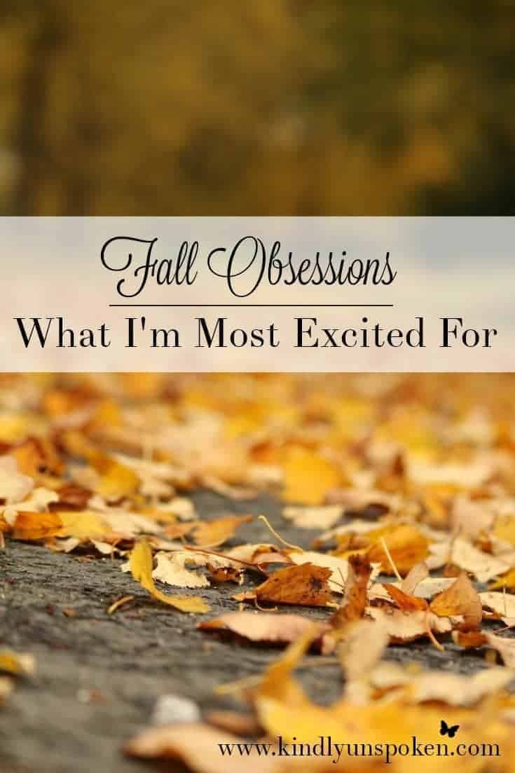 Fall Obsessions- What I'm Most Excited For