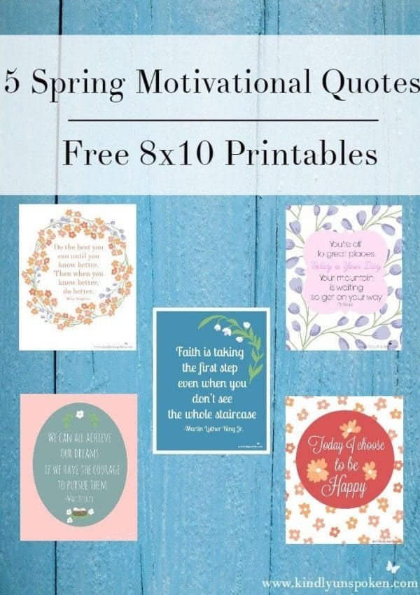 5 Spring Motivational Quotes (Free 8×10 Printables)