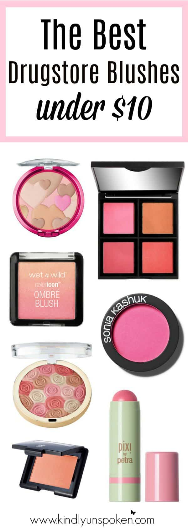 Today I'm sharing The Best Drugstore Blushes- all of which are under $10, are great quality, and will give you that perfect color and glow!