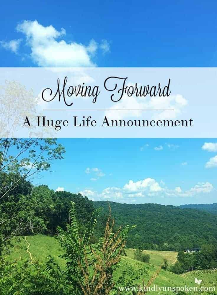 moving forward-huge life announcement