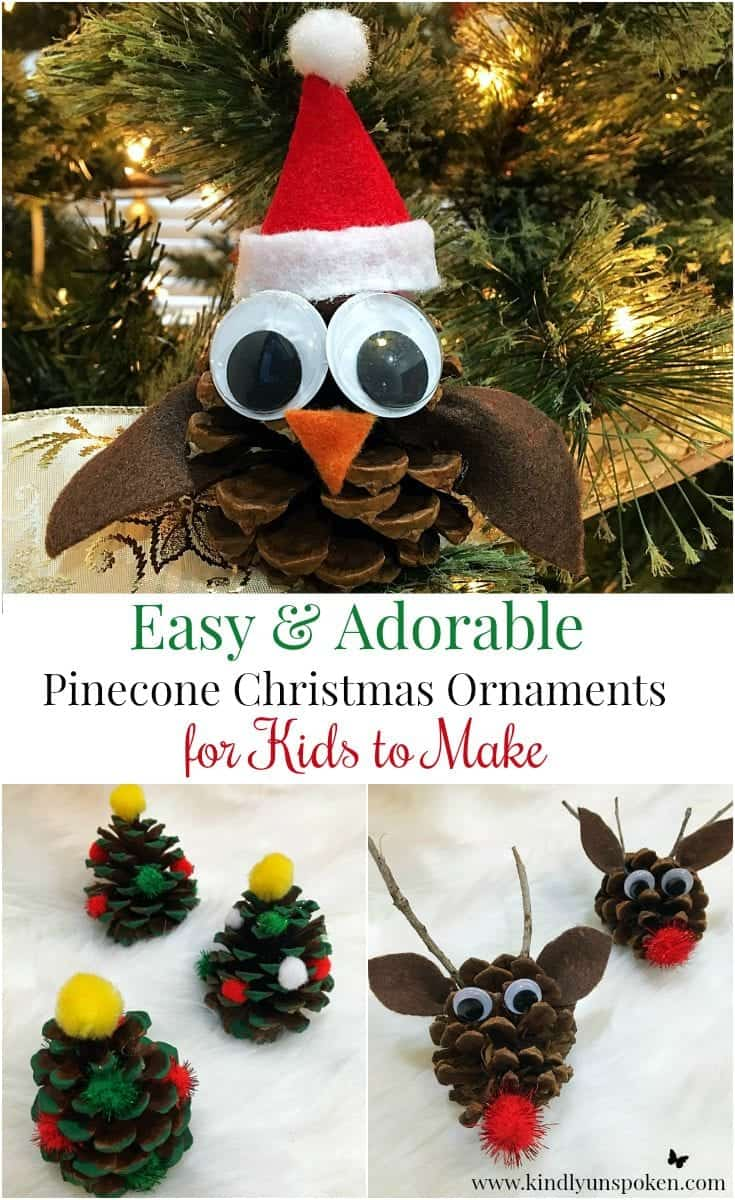 Easy Adorable Kid S Pinecone Christmas Ornaments Kindly