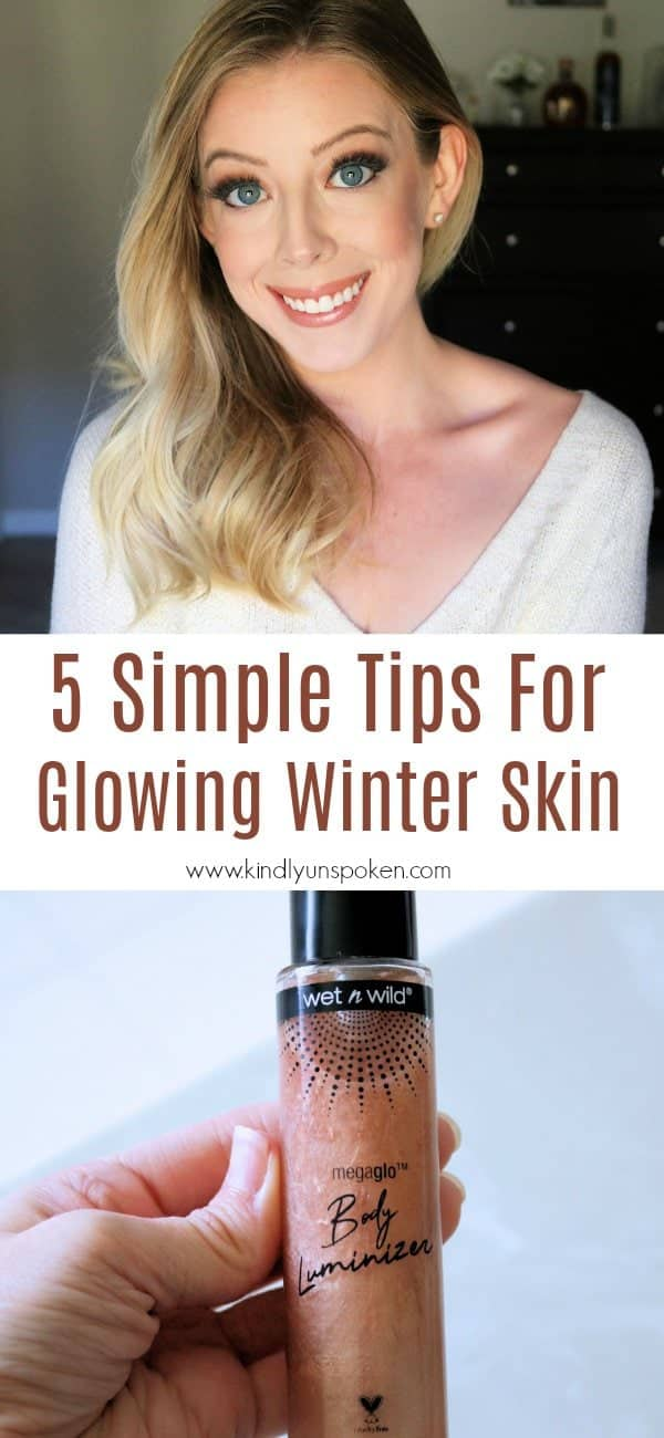 Kiss dry winter skin goodbye with these 5 simple tips to get glowing skin! Head here for all the tips and my glowing skin makeup secret weapon! #ad #wetnwildbeauty #walmartbeauty #IC #glowingskin #skincaretips