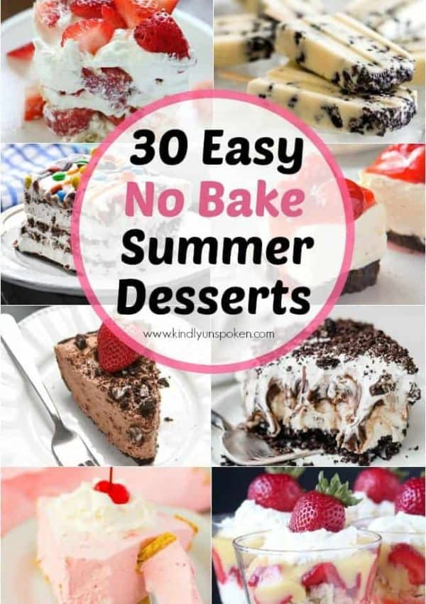 30 Delicious and Easy No Bake Summer Desserts