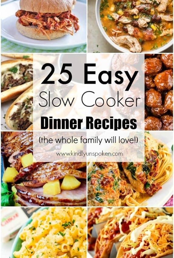 25 Easy Slow Cooker Dinner Recipes
