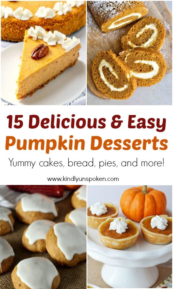 Here's 15 of the Best Pumpkin Desserts for Fall including pumpkin pie, pumpkin bread, pumpkin cookies and more! Head on over for all the recipes for these delicious and easy pumpkin desserts. #pumpkindesserts #pumpkinrecipes #falldesserts