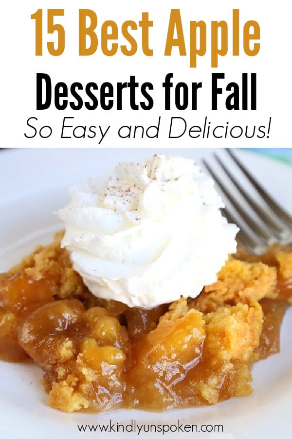 Grab your favorite apples and try these 15 Easy Apple Desserts with delicious apple recipes for Fall! You'll find quick and easy apple recipes including apple cobbler, apple crumble, baked apple pie, apple crisp, caramel apple desserts and more! #appledesserts #falldesserts #applerecipes