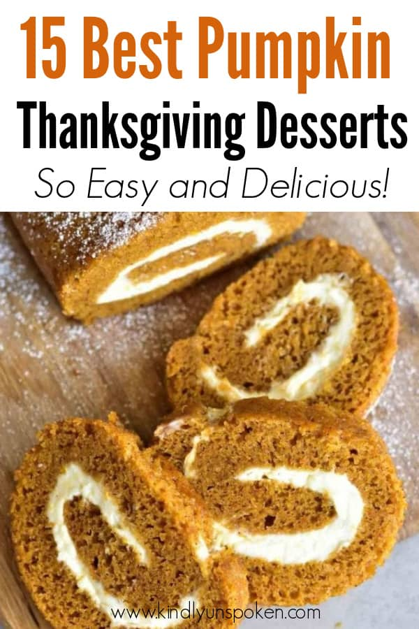 Check out these 15 Easy Pumpkin Desserts for Fall and Thanksgiving! From quick and easy desserts with simple ingredients like pumpkin pie and pumpkin cream cheese bread, to pumpkin cookies, cheesecake, and cake, you'll love this list of the best pumpkin desserts ever!  #pumpkindesserts #pumpkinrecipes #falldesserts #thanksgiving