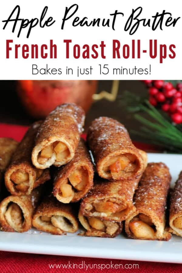 Try my delicious and easy Apple Peanut Butter French Toast Roll-Ups recipe for an amazing holiday breakfast or weekend breakfast treat for your family. These french toast roll-ups are made with slices of bread, filled with diced apples and a peanut butter cinnamon sugar swirl, and only take 15 minutes to bake in the oven. #frenchtoastrollups #breakfast