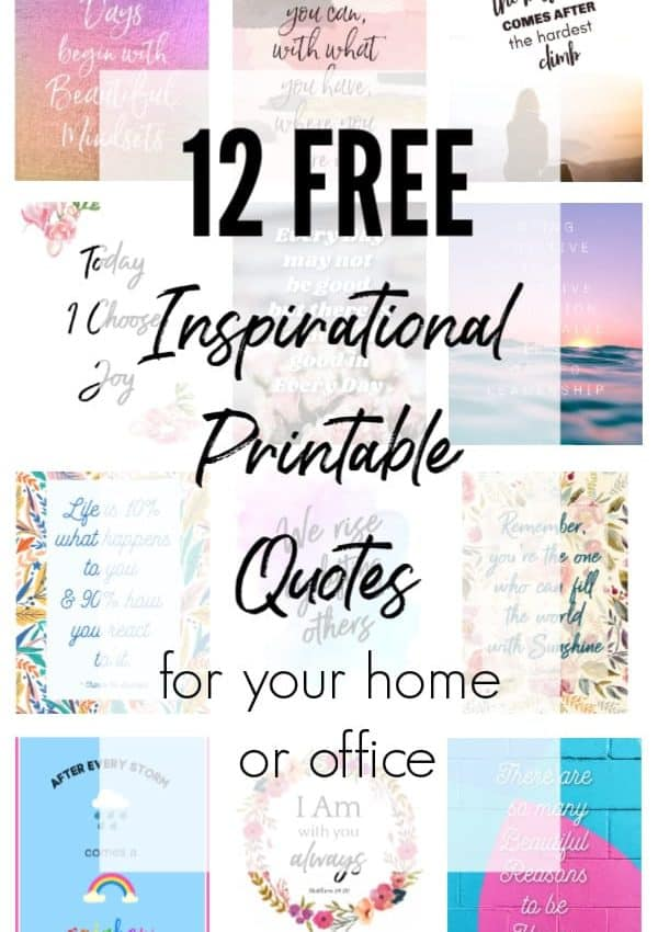 12 Inspirational Quotes for Hard Times (Free Printables)