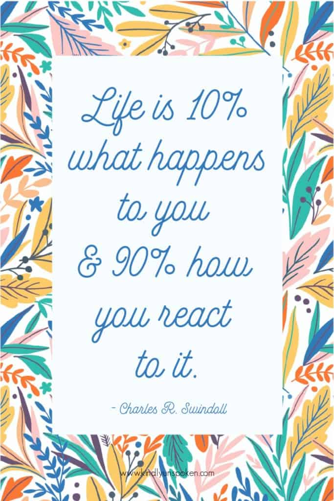 """Life is 10% what happens to you and 90% how you react to it."" - Check out my 12 Gorgeous and Girly Free Printable Quotes with Inspirational Quotes for Hard Times. These motivational quotes will provide words of encouragement and inspiration to stay positive even when things are tough. Print and frame these free 8x10 printables for your home, office, or wallpaper. #inspirationalquotes #motivationalquotes #printables #printablequotes"