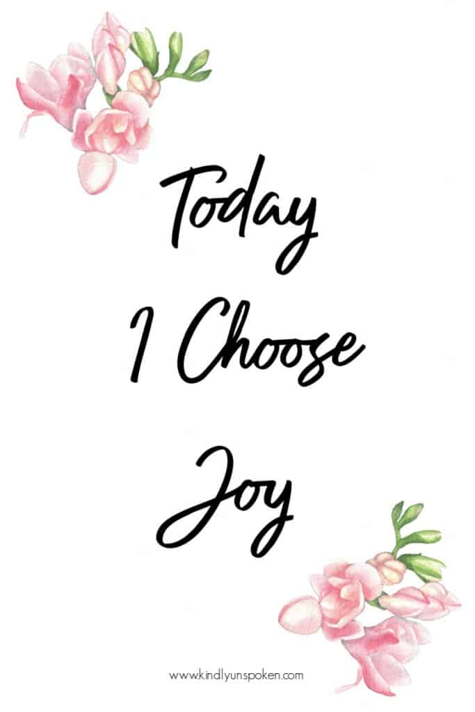 """Today I Choose Joy"" - Check out my 12 Gorgeous and Girly Free Printable Quotes with Inspirational Quotes for Hard Times. These motivational quotes will provide words of encouragement and inspiration to stay positive even when things are tough. Print and frame these free 8x10 printables for your home, office, or wallpaper. #inspirationalquotes #motivationalquotes #printables #printablequotes"