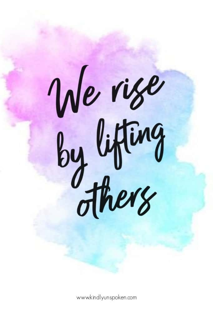 """We rise by lifting others."" - Check out my 12 Gorgeous and Girly Free Printable Quotes with Inspirational Quotes for Hard Times. These motivational quotes will provide words of encouragement and inspiration to stay positive even when things are tough. Print and frame these free 8x10 printables for your home, office, or wallpaper. #inspirationalquotes #motivationalquotes #printables #printablequotes"