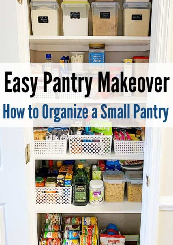 Easy Pantry Makeover: Small Pantry Organization Ideas