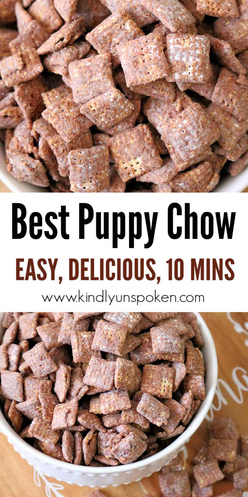 Try my Best Chex Muddy Buddies Recipe for the most delicious and easy puppy chow snack mix you'll ever eat! These easy muddy buddies are a yummy no-bake, gluten-free treat and my puppy chow is made healthier with less sugar. #muddybuddies #puppychow #chexmix #snackmix #nobakedessert